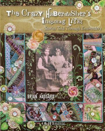 Crazy Haberdasher'S Inspiring Life - Softcover