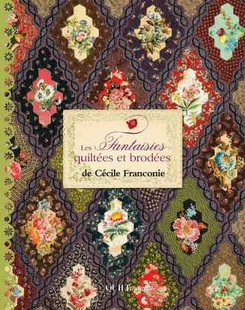 Les Fantaisies Quiltees et Brodees - Softcover