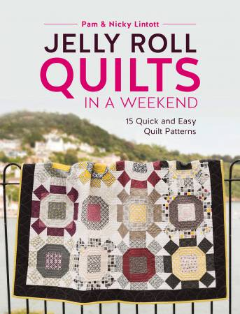Jelly Roll Quilts In A Weekend Book