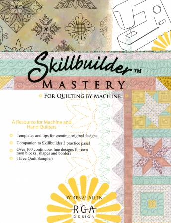 Skillbuilder Mastery - For Quilting by Machine
