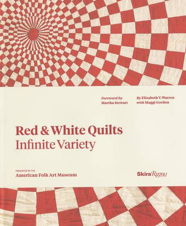 Red & White Quilts Infinite Variety - Hardcover