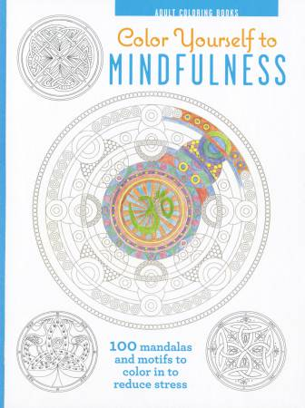 Color Yourself To Mindfulness - Hardcover Coloring Book