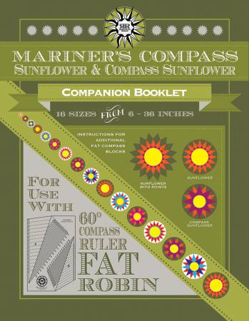 Fat Robin Mariner's Compass - Sunflower Companion Booklet