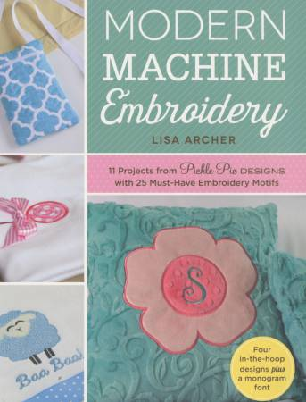 Fons & Porter Modern Machine Embroidery - Softcover