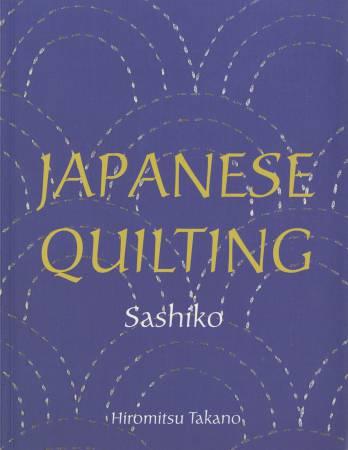 Japanese Quilting: Sashiko (Hiromitsu Takano)