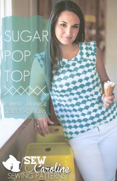 Sugar Pop Top Pattern by Sew Caroline