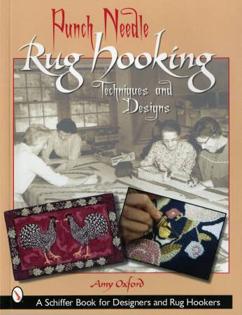Punch Needle Rug Hooking Techniques and Designs - Softcover