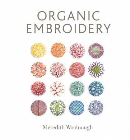 Organic Embroidery (Meredith Woolnough)