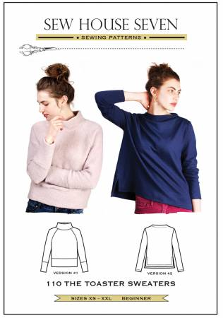 Pattern Toaster Sweater - Sew House Seven
