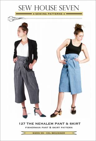 SEW HOUSE SEVEN PATTERNS -  Nehalem Pant & Skirt
