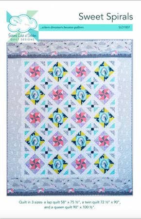 Sweet Spirals Quilt Pattern by Kate Colleran of Seams Like a Dream