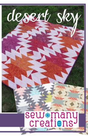 Desert Sky Quilt Patterns by Sew Many Creations