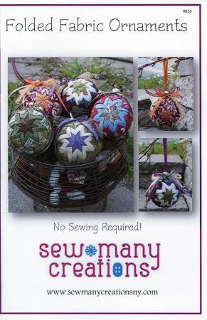 Sew Many Creations - Folded Fabric Ornaments Pattern