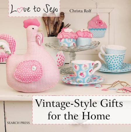 BK Love to Sew Vintage-Style Gifts for the Home - Softcover