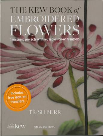 The Kew Book of Embroidered Flowers ~RELEASE DATE OCT 10/20 ~