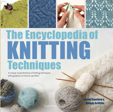 Book: Encyclopedia of Knitting Techniques Lesley Stanfield