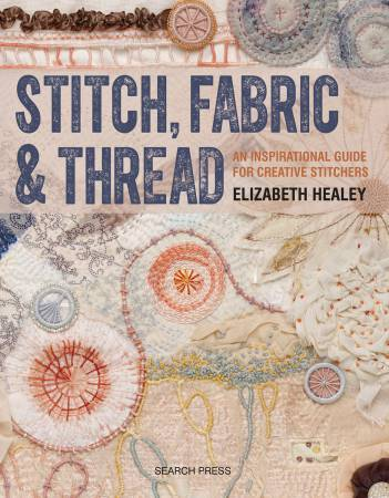 Stitch, Fabric & Thread - Softcover