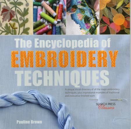 Encyclopedia of Embroidery Techniques - Softcover