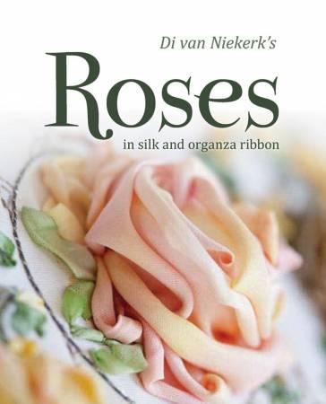 Di Van Niekerk's Roses in Silk and Organza Ribbon - Softcover