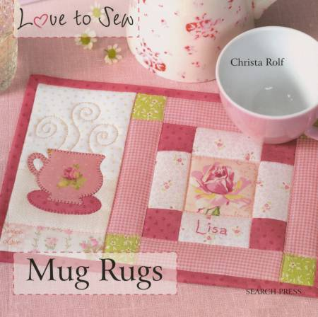 Love To Sew Mug Rugs  - Softcover