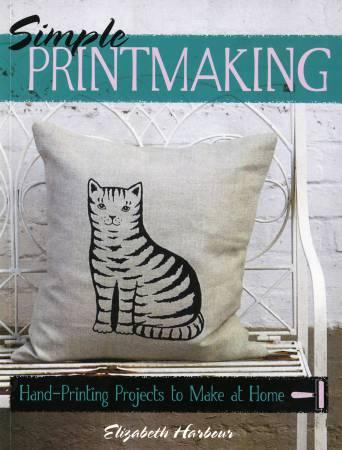 Simple Printmaking (Elizabeth Harbour)