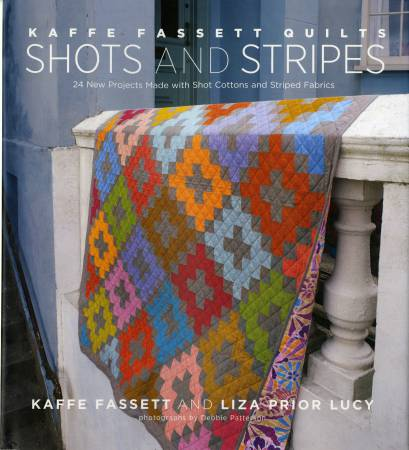 Kaffe Fassett Quilts: Shots and Strips  - Hardcover