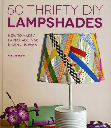 50 Thrifty DIY Lampshades - Softcover