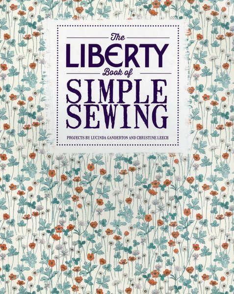 Liberty Book of Simple Sewing - Softcover