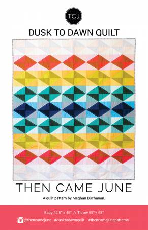 Dusk To Dawn Pattern - Then Came June