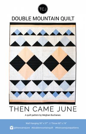 Then Came June- Double Mountain