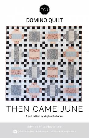 Then Came June Domino Quilt