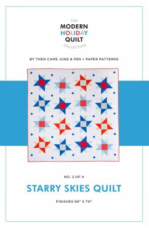 Starry Skies Quilt Pattern - Then Came June & Pen + Paper Patterns