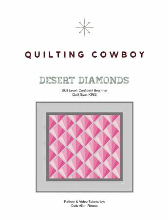 Desert Diamonds by The Quilting Cowboy