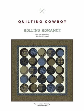 Rolling Romance Quilt Pattern by The Quilting Cowboy