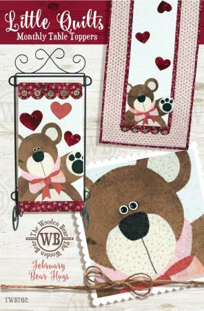 The Wooden Bear February Bear Hugs Little Quilts