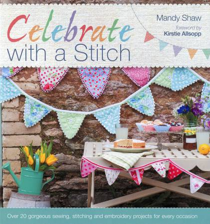 Celebrate With A Stitch - Softcover