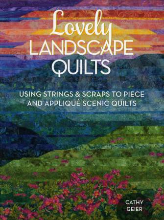 Lovely Landscape Quilts - Softcover