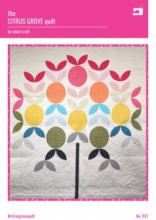 The Citrus Grove Quilt