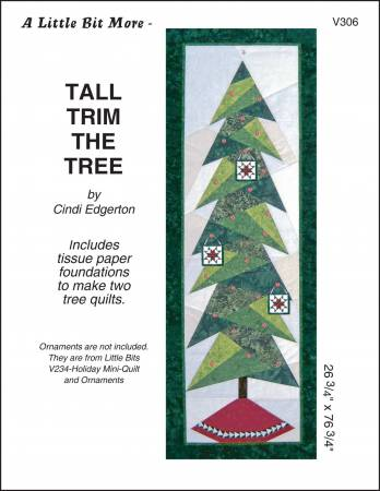 Little Bit More - Tall Trim the Tree Pattern