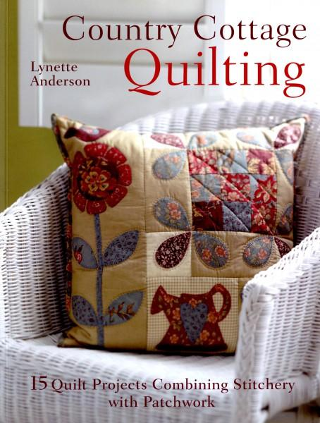 Country Cottage Quilting 15 Projects  - Softcover