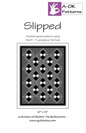 Slipped quilt pattern by A-OK Patterns