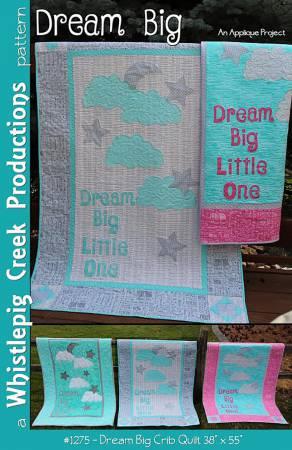 Dream Big Crib Quilt