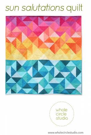 Sun Salutations Quilt Pattern by Sheri Cifaldi-Morrill of Whole Circle Studio
