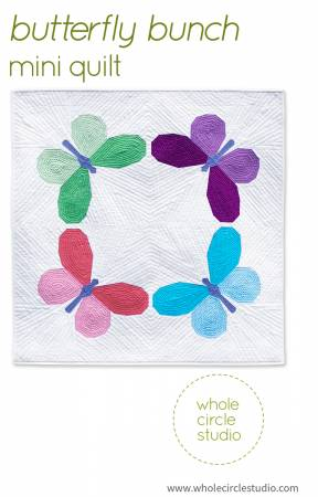 Butterfly Bunch Quilt Pattern - Whole Circle Studio