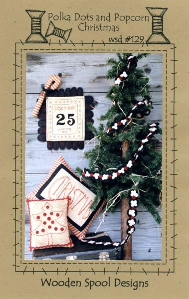 Polka Dots and Popcorn Christmas Kit by Wooden Spool Designs
