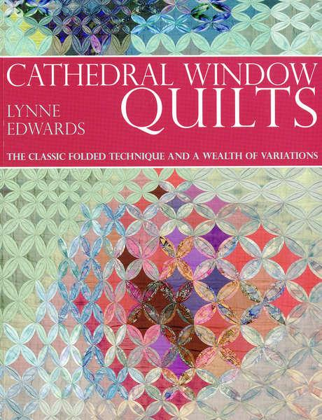 Cathedral Window Quilts - Softcover - Z2423