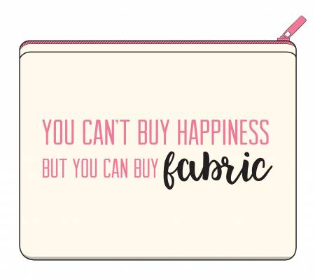 You Can't Buy Happiness... Large Canvas Zipper Bag
