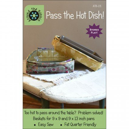 Pass The Hot Dish by Around the Bobbin