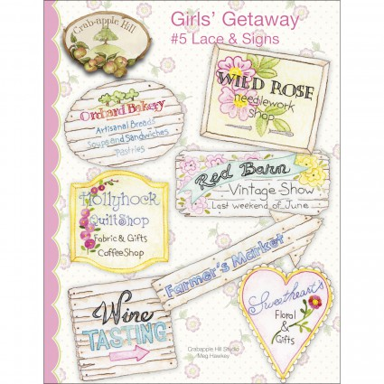 GIRLS' GETAWAY #5 LACE & SIGNS - CRABAPPLE HILL STUDIO