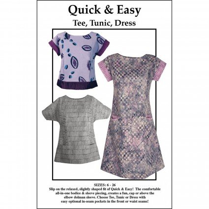 Quick & Easy Tee, Tunic, Dress Pattern